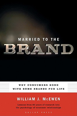 Married to the Brand By McEwen, William J.